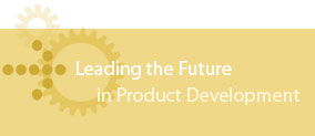 Leading the Future in Product Development